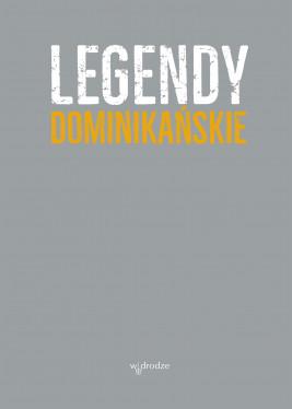 okładka Legendy dominikańskie, Ebook | Jacek Salij