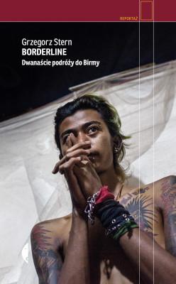 okładka Borderline. Dwanaście podróży do Birmy, Ebook   Grzegorz Stern
