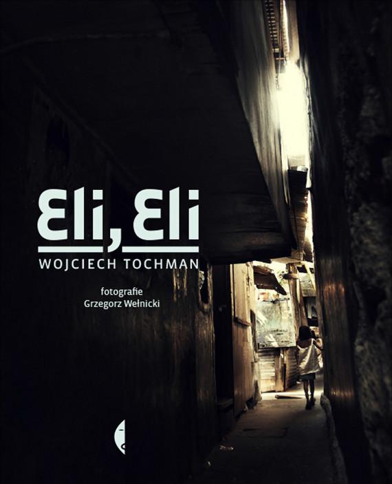 okładka Eli, Eliebook | EPUB, MOBI | Wojciech Tochman