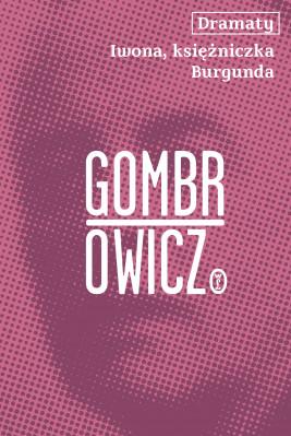okładka Dramaty. Iwona, księżniczka Burgunda, Ebook | Witold Gombrowicz