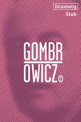 okładka Dramaty. Ślub, Ebook | Witold Gombrowicz