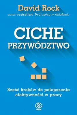 okładka Ciche przywództwo, Ebook | David Rock