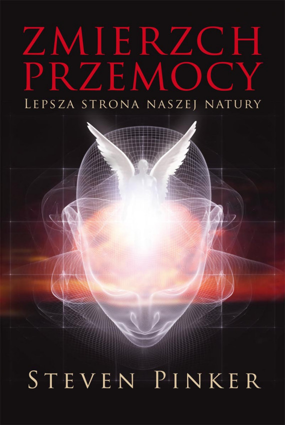 okładka Zmierzch przemocy. Lepsza strona naszej naturyebook   EPUB, MOBI   Steven Pinker, Tomasz Bieroń