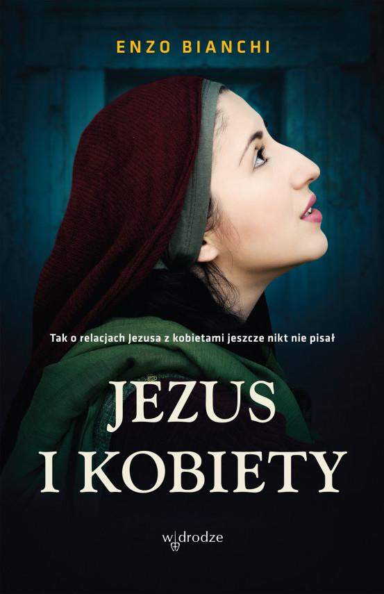 okładka Jezus i kobietyebook | EPUB, MOBI | Enzo Bianchi