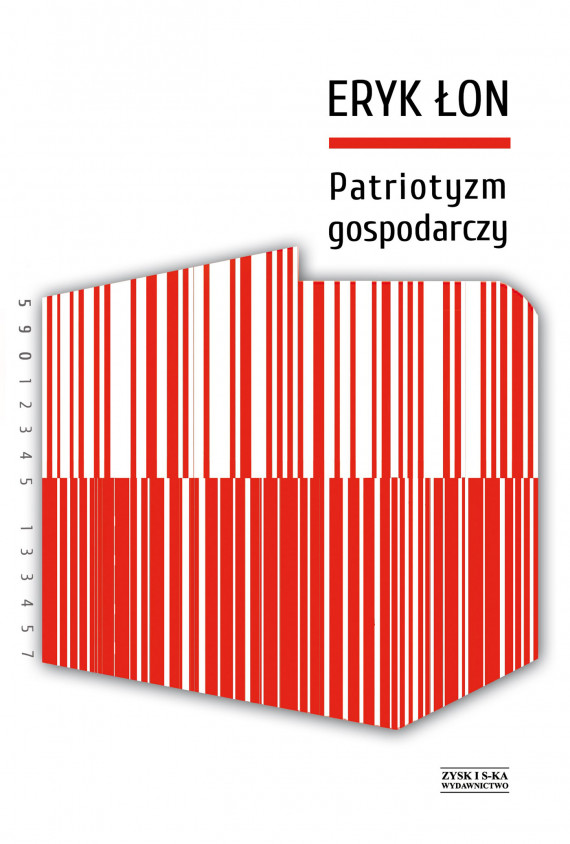 okładka Patriotyzm gospodarczyebook | EPUB, MOBI | Eryk Łon