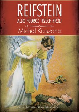 okładka Reifstein albo Podróż Trzech Króli, Ebook   Michał Kruszona