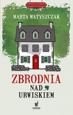 okładka Kryminał pod psem. Zbrodnia nad urwiskiem, Ebook | Marta Matyszczak