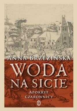 okładka Woda na sicie, Ebook | Anna Brzezińska
