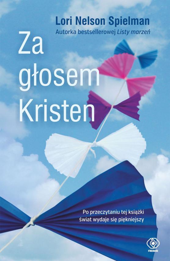 okładka Za głosem Kristenebook | EPUB, MOBI | Katarzyna Waller-Pach, Lori Nelson-Spielman