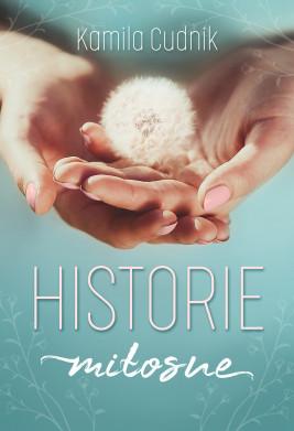 okładka Historie miłosne, Ebook | Kamila Cudnik