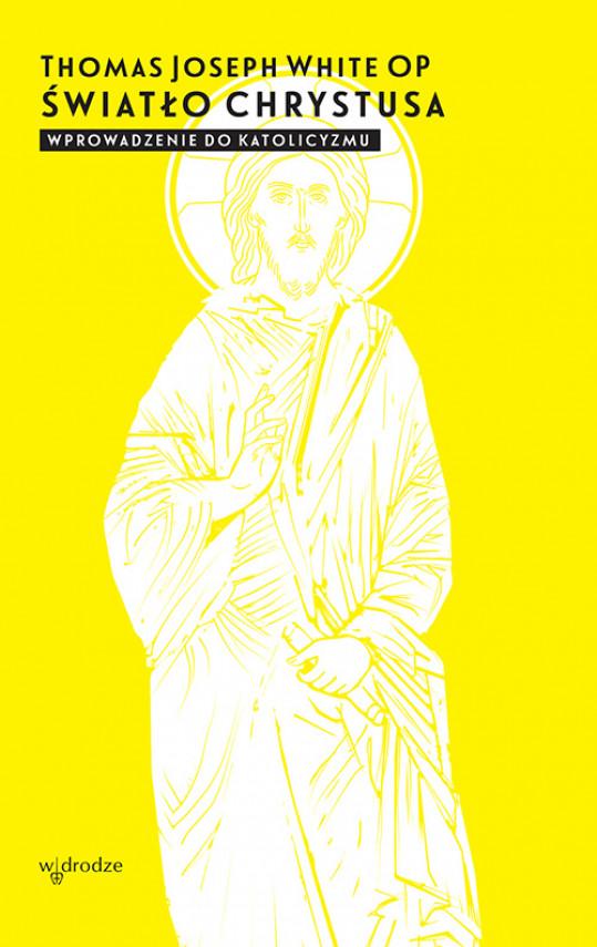 okładka Światło Chrystusa. Wprowadzenie do katolicyzmuebook | EPUB, MOBI | Aleksander Gomola, Grażyna Gomola, Thomas Joseph White