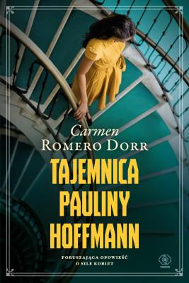 okładka Tajemnica Pauliny Hoffmann, Ebook   Carmen Romero Dorr