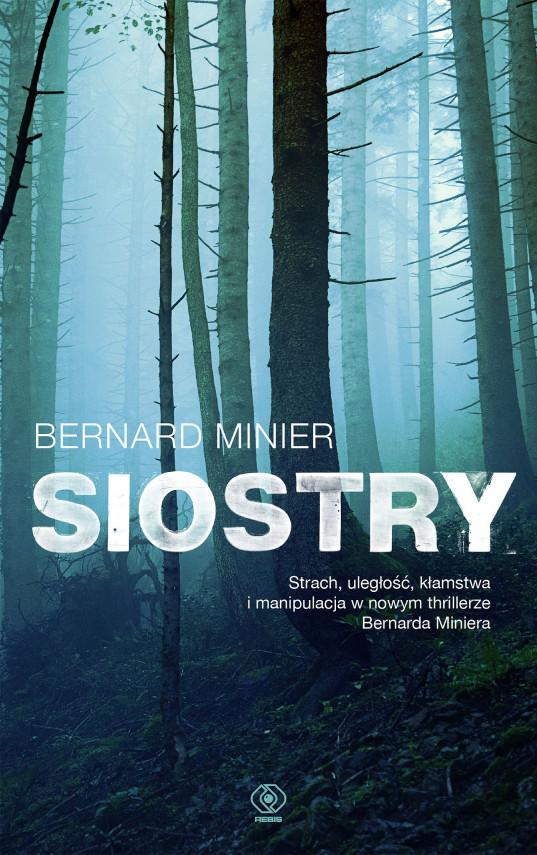 okładka Siostryebook | EPUB, MOBI | Bernard Minier, Monika Osiecka