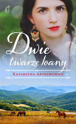 okładka Dwie twarze Ioany, Ebook | Katarzyna Archimowicz