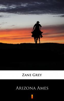 okładka Arizona Ames, Ebook | Zane Grey