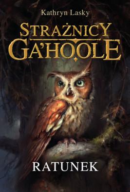 okładka Strażnicy Ga'Hoole (#3). Ratunek, Ebook | Kathryn Lasky