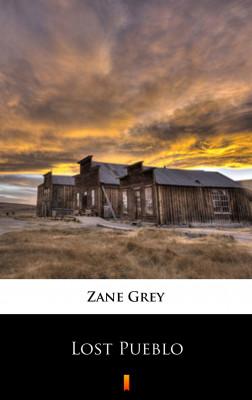 okładka Lost Pueblo, Ebook | Zane Grey
