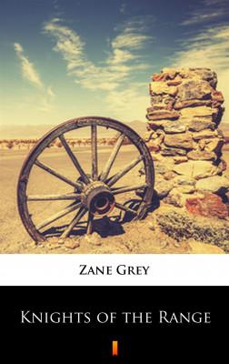 okładka Knights of the Range, Ebook | Zane Grey