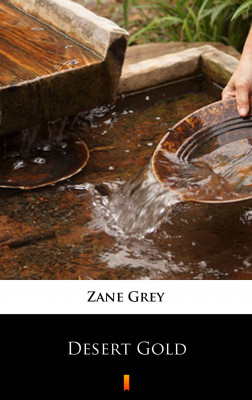 okładka Desert Gold, Ebook | Zane Grey