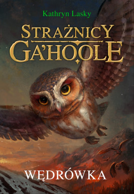 okładka Strażnicy Ga'Hoole (#2). Wędrówka, Ebook | Kathryn Lasky