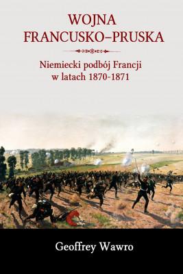 okładka Wojna francusko-pruska., Ebook | Wawro Geoffrey