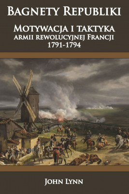okładka Bagnety Republiki., Ebook | John Lynn