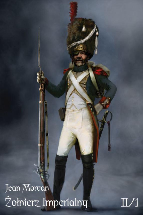 okładka Żołnierz Imperialny 1800-1814 Tom II/1ebook   EPUB, MOBI   Morvan Jean
