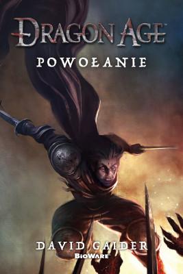 okładka Dragon Age: Powołanie, Ebook | David  Gaider