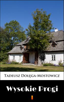 okładka Wysokie Progi, Ebook | Tadeusz Dołęga-Mostowicz