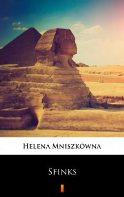 okładka Sfinks, Ebook | Helena Mniszkówna