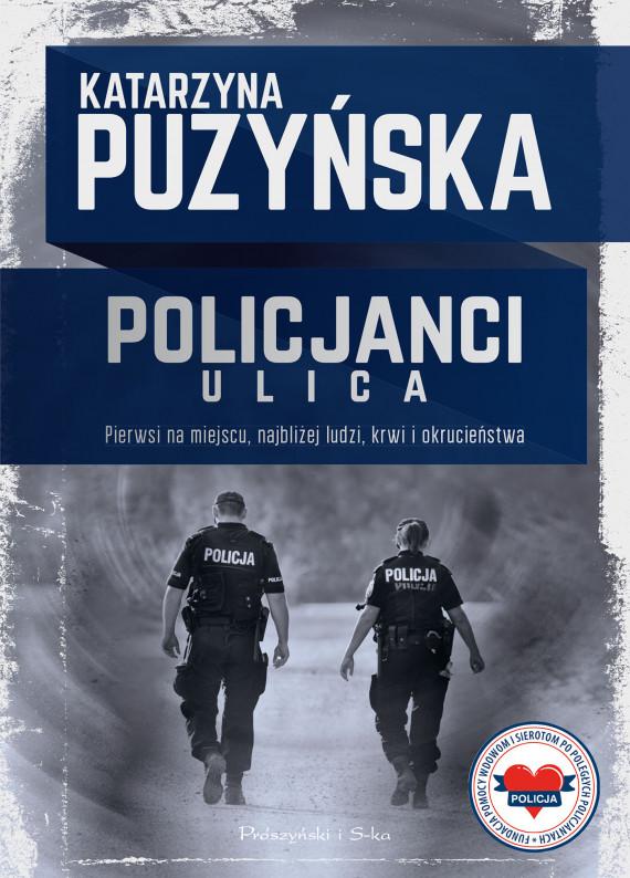 okładka Policjanci. Ulicaebook | EPUB, MOBI | Katarzyna Puzyńska