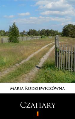 okładka Czahary, Ebook   Maria Rodziewiczówna