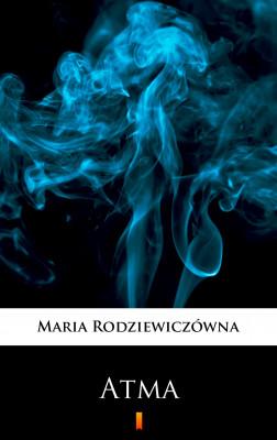 okładka Atma, Ebook   Maria Rodziewiczówna