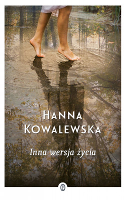 okładka Inna wersja życia, Ebook   Hanna Kowalewska