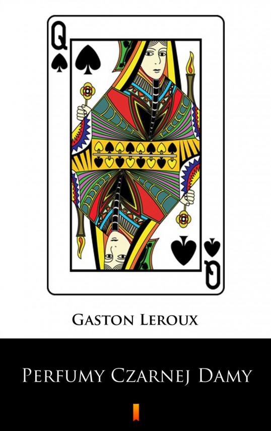 okładka Perfumy Czarnej Damyebook | EPUB, MOBI | Gaston  Leroux