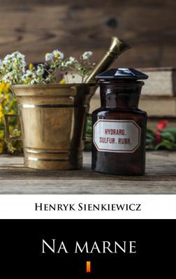 okładka Na marne, Ebook   Henryk Sienkiewicz