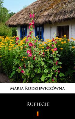 okładka Rupiecie, Ebook | Maria Rodziewiczówna