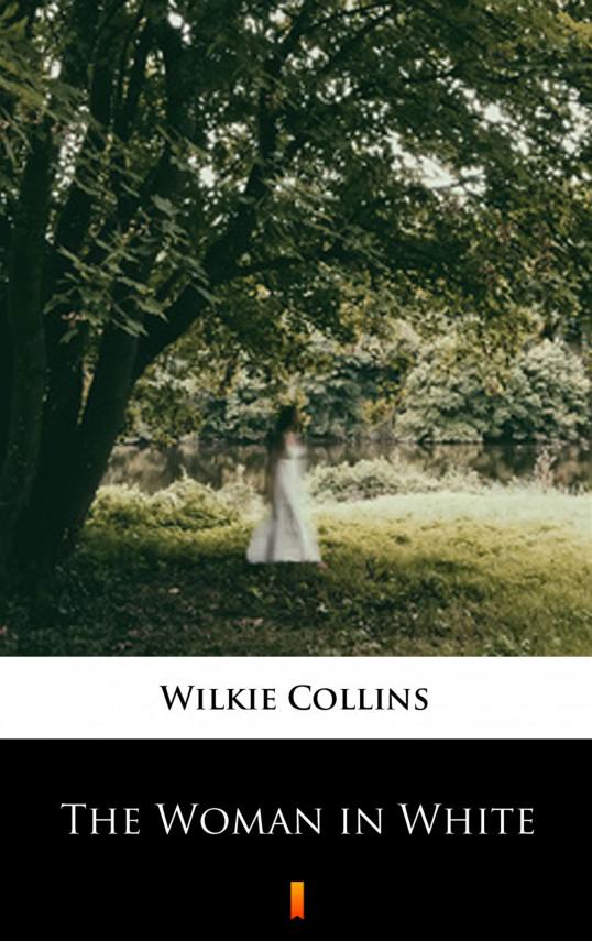 okładka The Woman in Whiteebook   EPUB, MOBI   Wilkie Collins