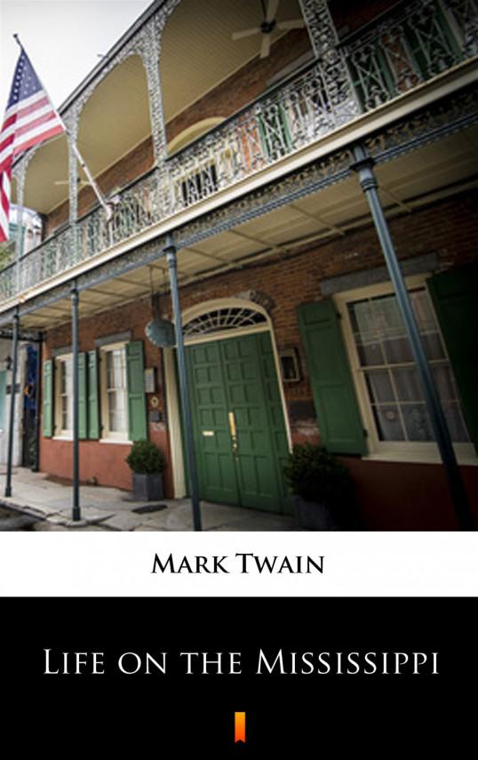 okładka Life on the Mississippiebook | EPUB, MOBI | Mark Twain