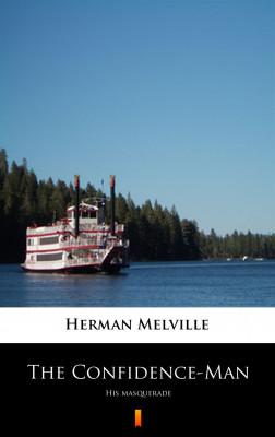okładka The Confidence-Man. His Masquerade, Ebook | Herman Melville