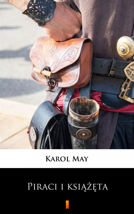 okładka Leśna Różyczka (Tom 4). Leśna Różyczka. Piraci i książętaebook | EPUB, MOBI | Karol May