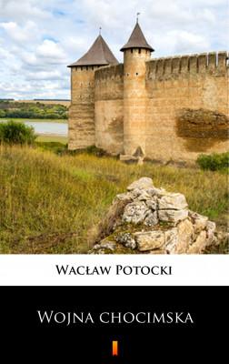 okładka Transakcja wojny chocimskiej, Ebook | Wacław Potocki