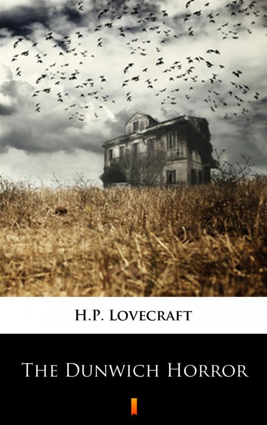 okładka The Dunwich Horrorebook | EPUB, MOBI | H.P.  Lovecraft