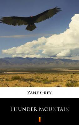 okładka Thunder Mountain, Ebook   Zane Grey