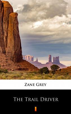 okładka The Trail Driver, Ebook   Zane Grey