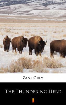 okładka The Thundering Herd, Ebook   Zane Grey