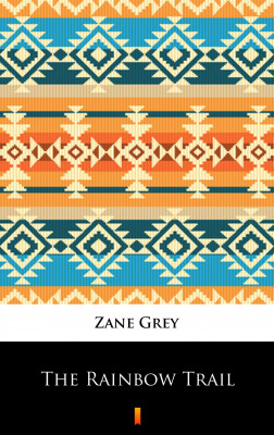 okładka The Rainbow Trail, Ebook   Zane Grey