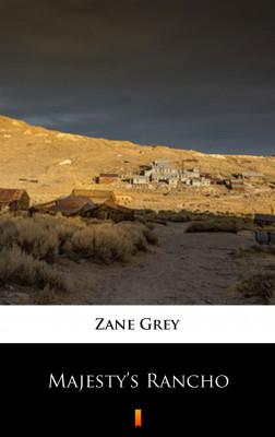 okładka Majesty's Rancho, Ebook | Zane Grey