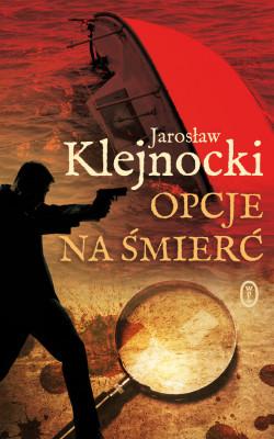 okładka Opcje na śmierć, Ebook | Jarosław Klejnocki