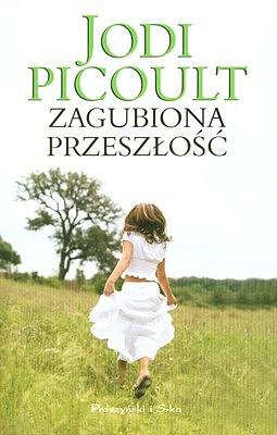 okładka Zagubiona przeszłość, Ebook | Jodi Picoult